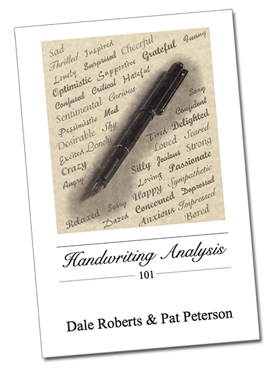 Book: Handwriting Analysis 101 by Dale Roberts and Pat Peterson